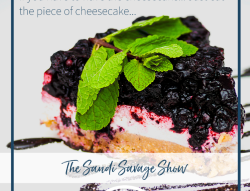 If you have to have the cheesecake… Just eat the piece of cheesecake…